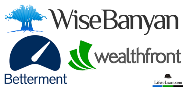 An image of logos for Betterment, Wealthfront, and Wisebanyan and the text Rise of the Robo-advisors.