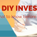 Image of title that say DIY Investing - what to know before you start