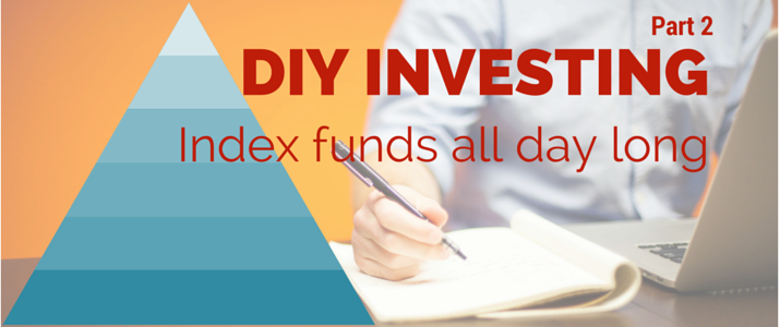 "An image that reads, ""DIY Investing: Index funds all day long""."